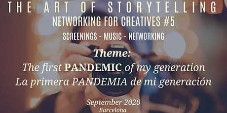 The Art of Storytelling: Networking for creatives #5  Pandemic theme based tickets