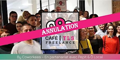 Café Freelance Toulouse #3 billets