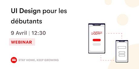[Webinar] UI Design pour les débutants tickets
