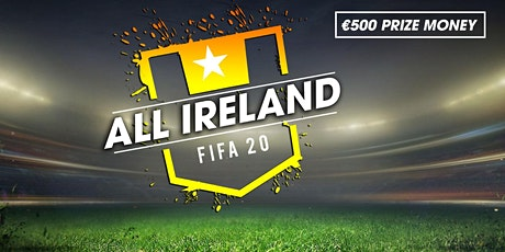 All Ireland Fifa 20 Isolation Cup - Win €500 tickets