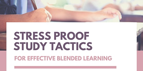 [Online Event] Stress Proof Tactics For Effective Blended Learning tickets