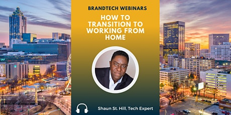 BrandTech Webinar: How to Transition to Working from Home tickets