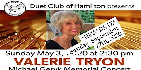 VALERIE TRYON -  Michael Geryk Memorial Concert tickets