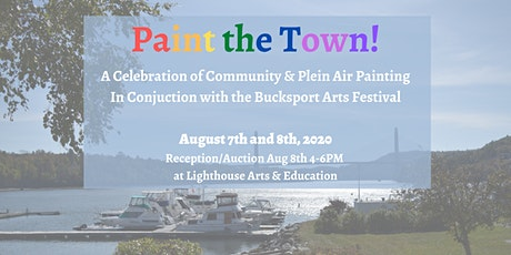 Paint the Town! (In Conjunction with Bucksport Arts Festival) tickets