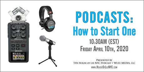 PODCASTS: How to Listen & How to Start One (Online Event) tickets