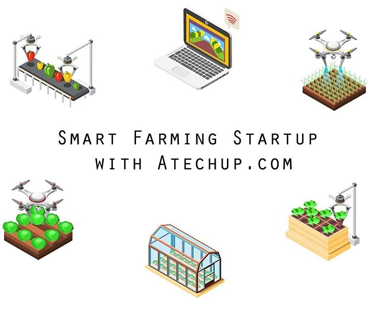 Atechup © Smart Farming Entrepreneurship ™ Certification Madrid image