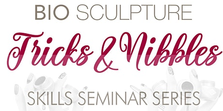 Tricks & Nibbles Skills Webinar  - The Art of Sculpting with BioGel (PM) tickets
