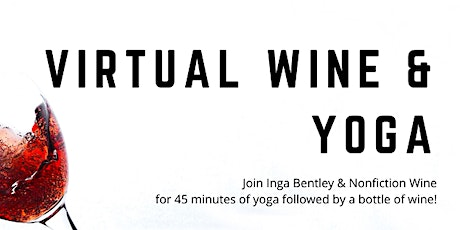 Virtual Wine & Yoga with Nonfiction Wine tickets