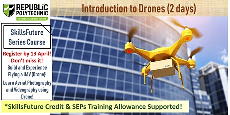 [SkillsFuture Series] Introduction to Drones (2 days) tickets