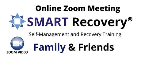 SMART Recovery Family & Friends Meeting Online Zoom tickets