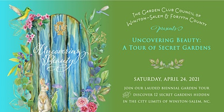 Uncovering Beauty - A Tour of Secret Gardens 2021 tickets