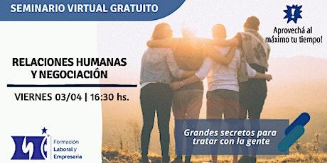 """Seminario Virtual """"Relaciones Humanas y Negociación"""" entradas"""
