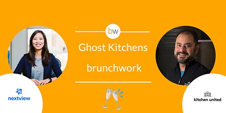 Ghost Kitchens brunchwork tickets