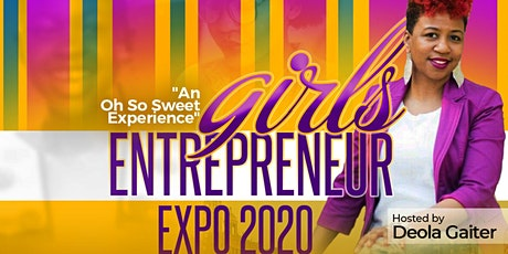 Girls Entrepreneur Expo 2020! tickets