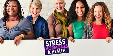 Stress Hormones & Health - LIVE WEBINAR Tickets