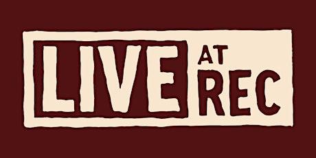 LIVE W/ REC tickets