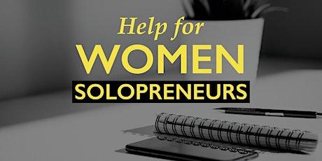 Help for Women Solopreneurs Live Virtual Workshop tickets