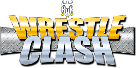 RoE Pro Wrestling + GLAM! - WrestleClash XXII Tickets