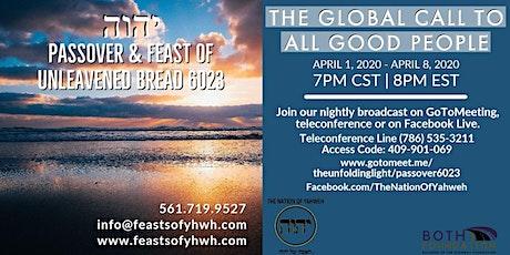 יהוה Passover & Feast of Unleavened Bread 6023 tickets