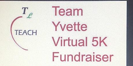 Team Yvette Virtual 5 K tickets