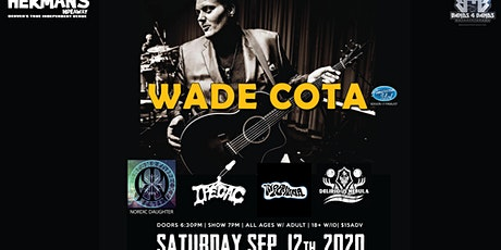 Wade Cota (AMERICAN IDOL SEASON 17 FINALIST) tickets