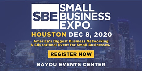 Small Business Expo 2020 - HOUSTON tickets