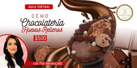 Demo Online Chocolatería: HUEVO RELLENOS con FLORENCIA MENESCALDI entradas