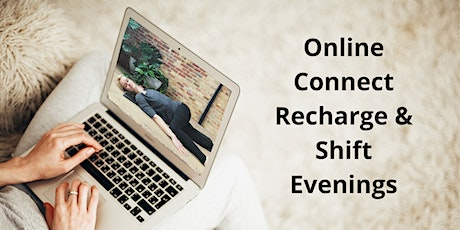Weekly Online  Heal + Restore + Connect Evenings tickets
