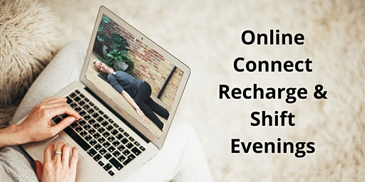 Weekly Online Heal + Restore + Connect Evenings
