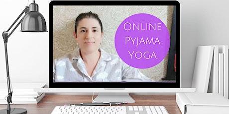 ONLINE Pyjama Yoga Wed & Sun 10-11am Via Zoom tickets