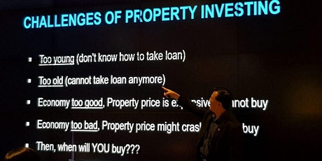 8 Seats ONLY - Take Advantage of Economic Downturn with Property Investing tickets