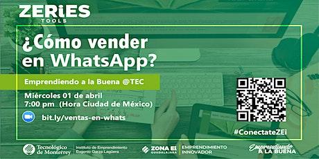 #ZeriesOnline | ¿Cómo vender en whatsapp? boletos