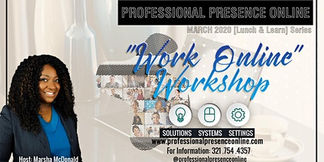 "Work Online Workshop: The ""Work from Home"" Professional tickets"