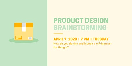 (Webinar) Product Design: Design and launch a refrigerator for Google tickets
