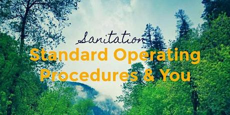 Sanitation Standard Operating Procedures & You tickets