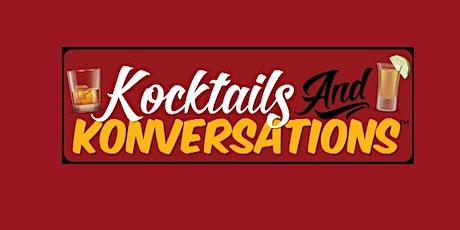 Kocktails & Konversations     ( Online 1-Hour Series) tickets