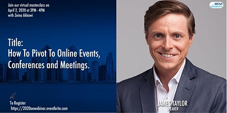 FREE WEBINAR - How To Pivot To Online Events, Conferences and Meetings tickets