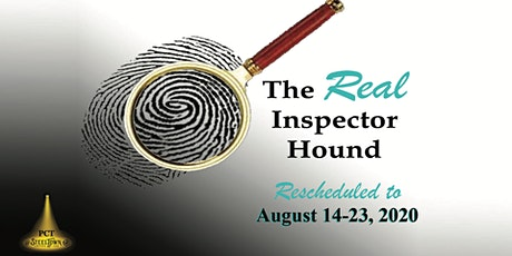 PCT Presents: The Real Inspector Hound - AUGUST 2020 tickets