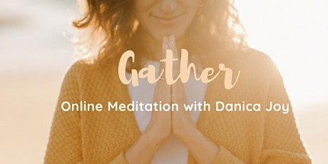 Gather - An online Meditation tickets