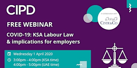 CIPD Webinar - COVID-19: KSA labour law & implications for employers tickets