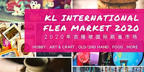 KL International Flea Market 2020 吉隆坡国际跳蚤市场 tickets