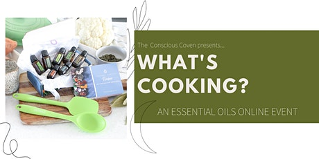 Cooking with Essential Oils - Online Event tickets
