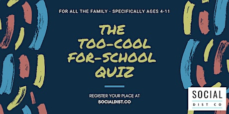 The Too-Cool-For-School Quiz! tickets