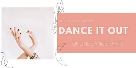 The Conscious Coven Online Dance Party tickets