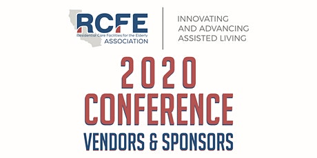 2020 RCFE Association Conference Vendors & Sponsors tickets