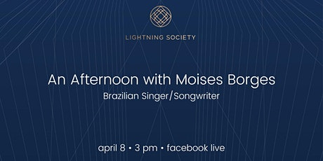 Live Stream: An Afternoon with Moises Borges tickets