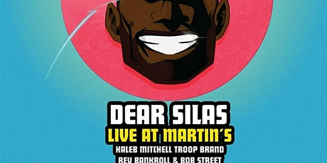 Dear Silas Live In Concert w/Special Guests: The Go Beyond Tour tickets
