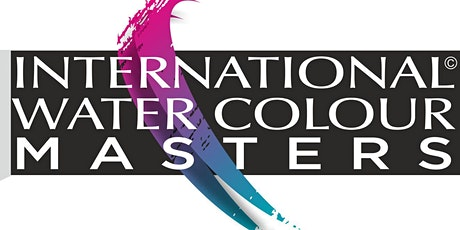 IWM2021 International Watercolour Masters Exhibition MAY 4 2021 TO MAY 16 2021 tickets