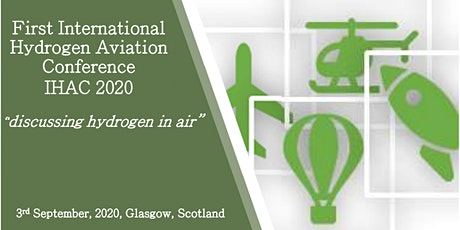 First International Hydrogen Aviation Conference (IHAC 2020) tickets