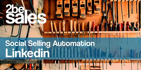 Social Selling Linkedin Automation Webinar  / EN tickets